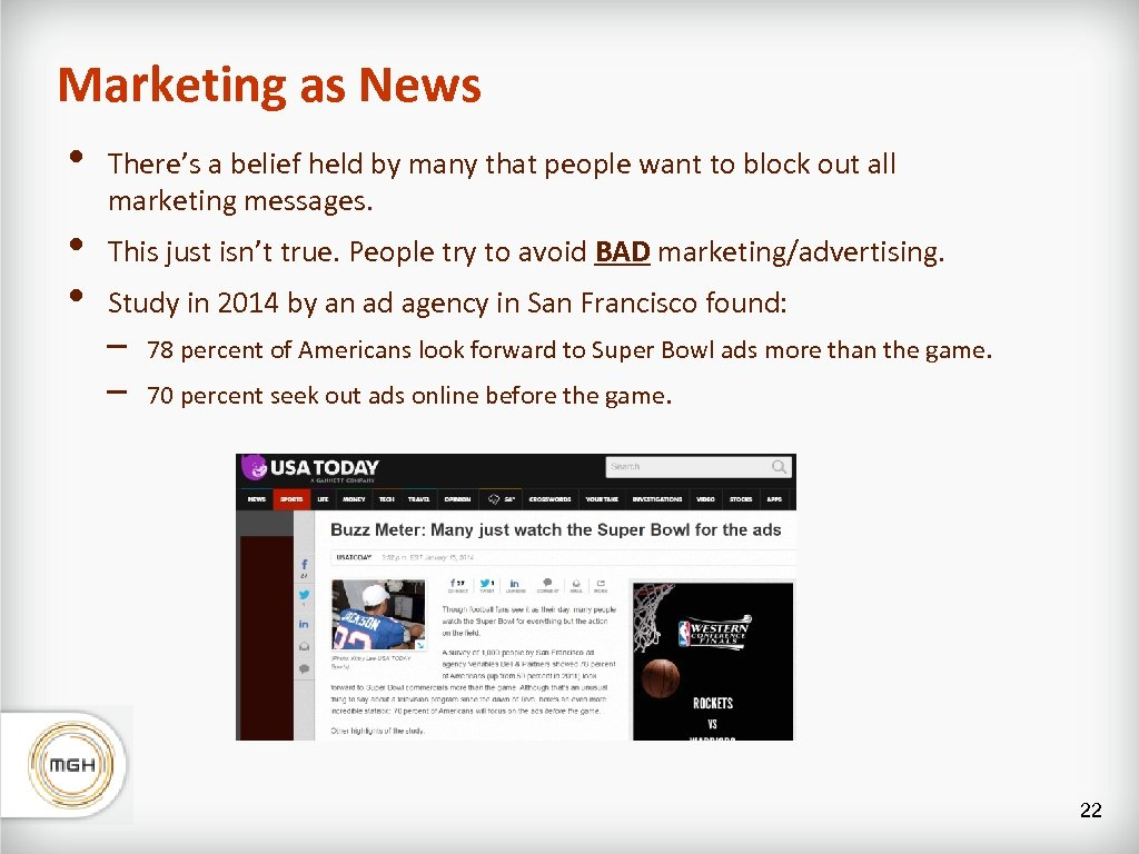 Marketing as News • • • There's a belief held by many that people