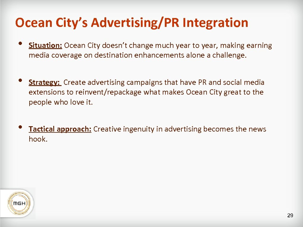 Ocean City's Advertising/PR Integration • Situation: Ocean City doesn't change much year to year,