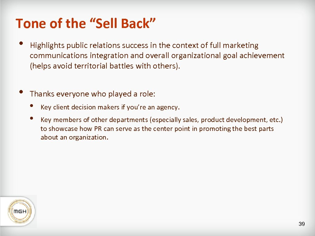 """Tone of the """"Sell Back"""" • Highlights public relations success in the context of"""
