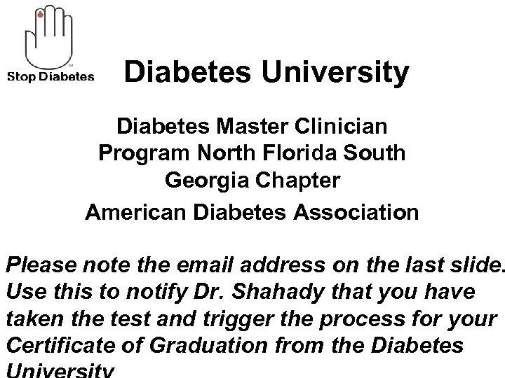 Diabetes University Diabetes Master Clinician Program North Florida South Georgia Chapter American Diabetes Association
