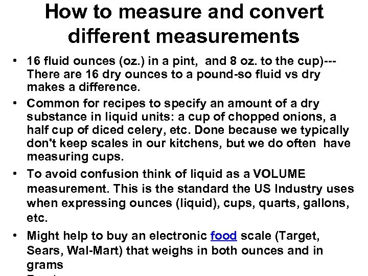 How to measure and convert different measurements • 16 fluid ounces (oz. ) in