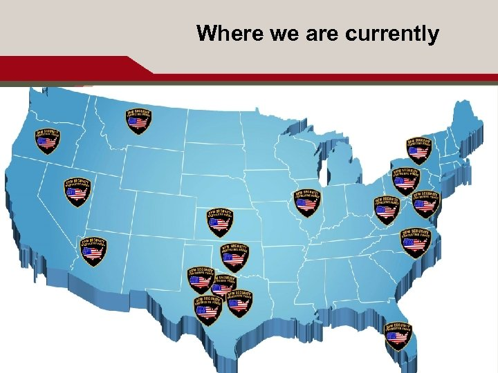 Where we are currently 11