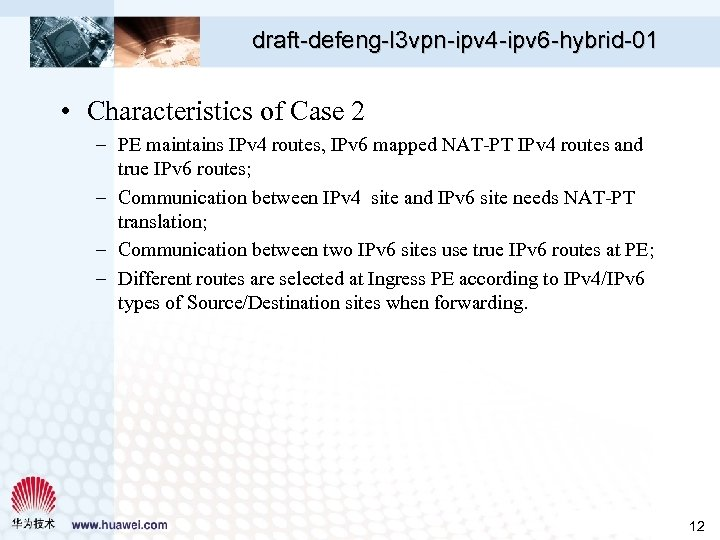 draft-defeng-l 3 vpn-ipv 4 -ipv 6 -hybrid-01 • Characteristics of Case 2 – PE