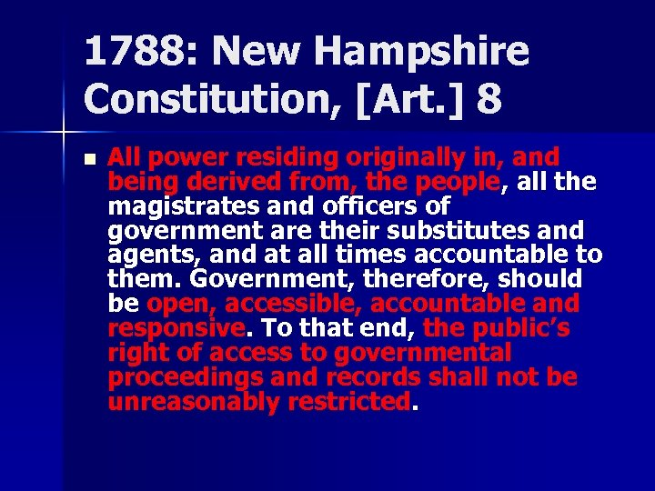 1788: New Hampshire Constitution, [Art. ] 8 n All power residing originally in, and