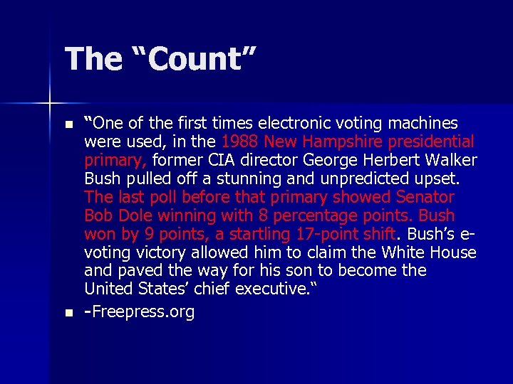 """The """"Count"""" n n """"One of the first times electronic voting machines were used,"""