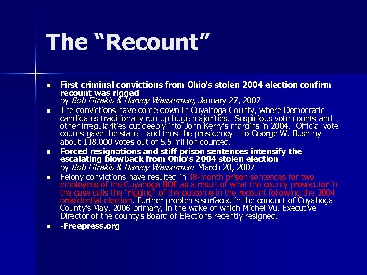 """The """"Recount"""" n n n First criminal convictions from Ohio's stolen 2004 election confirm"""