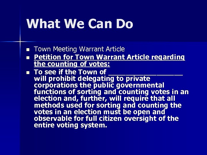 What We Can Do n n n Town Meeting Warrant Article Petition for Town