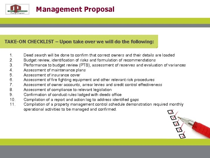 Management Proposal TAKE-ON CHECKLIST – Upon take over we will do the following: 1.
