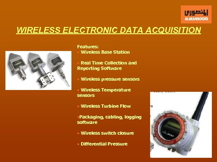 WIRELESS ELECTRONIC DATA ACQUISITION Features: • Wireless Base Station • Real Time Collection and