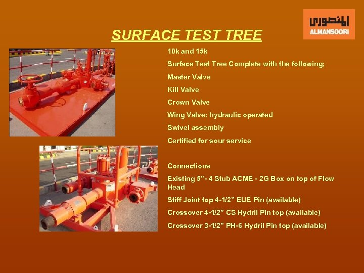 SURFACE TEST TREE 10 k and 15 k Surface Test Tree Complete with the