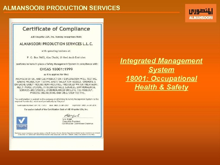 ALMANSOORI PRODUCTION SERVICES Integrated Management System 18001: Occupational Health & Safety