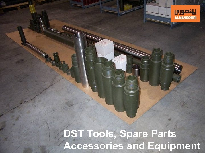DST Tools, Spare Parts Accessories and Equipment