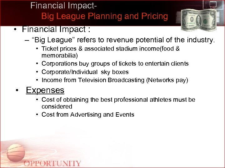 """Financial Impact. Big League Planning and Pricing • Financial Impact : – """"Big League"""""""