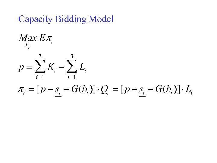 Capacity Bidding Model