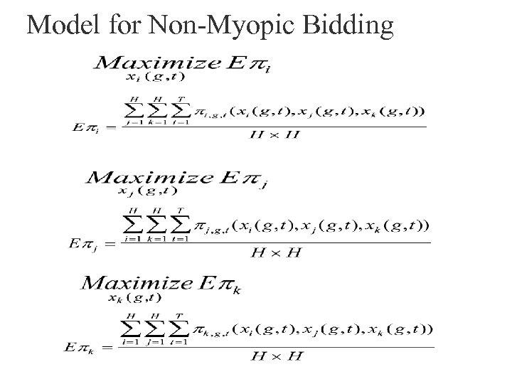 Model for Non-Myopic Bidding