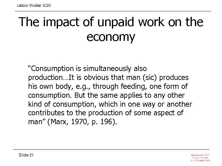 "Labour Studies 1 C 03 The impact of unpaid work on the economy ""Consumption"