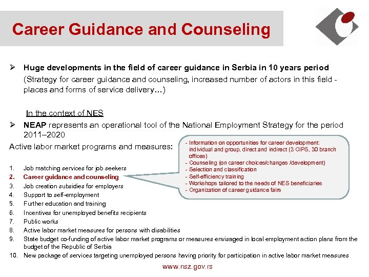 Career Guidance and Counseling Ø Huge developments in the field of career guidance in
