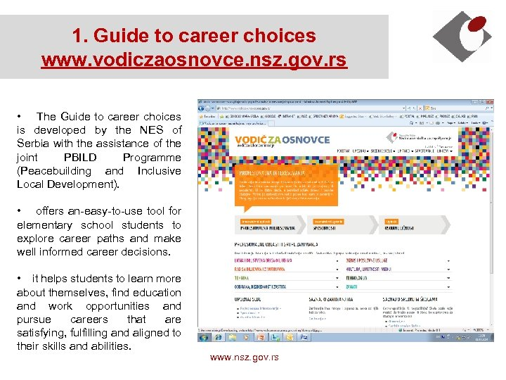 1. Guide to career choices www. vodiczaosnovce. nsz. gov. rs • The Guide to