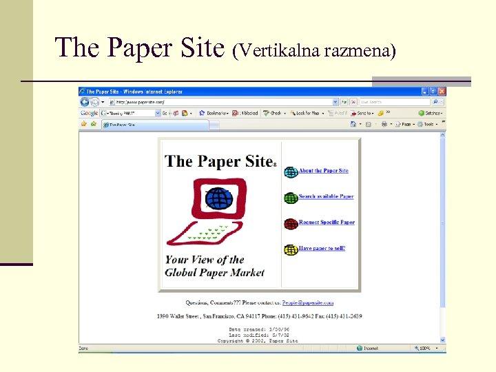 The Paper Site (Vertikalna razmena)