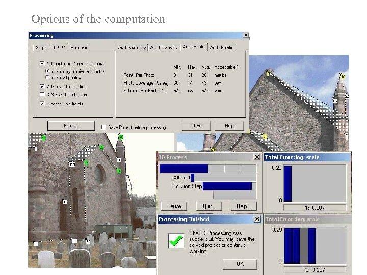 Options of the computation Punti omologhi collimati in numero minimo
