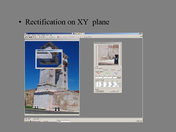• Rectification on XY plane