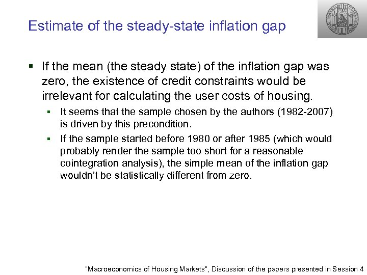 Estimate of the steady-state inflation gap § If the mean (the steady state) of