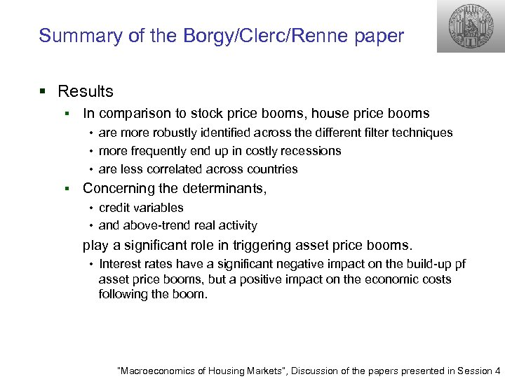 Summary of the Borgy/Clerc/Renne paper § Results § In comparison to stock price booms,