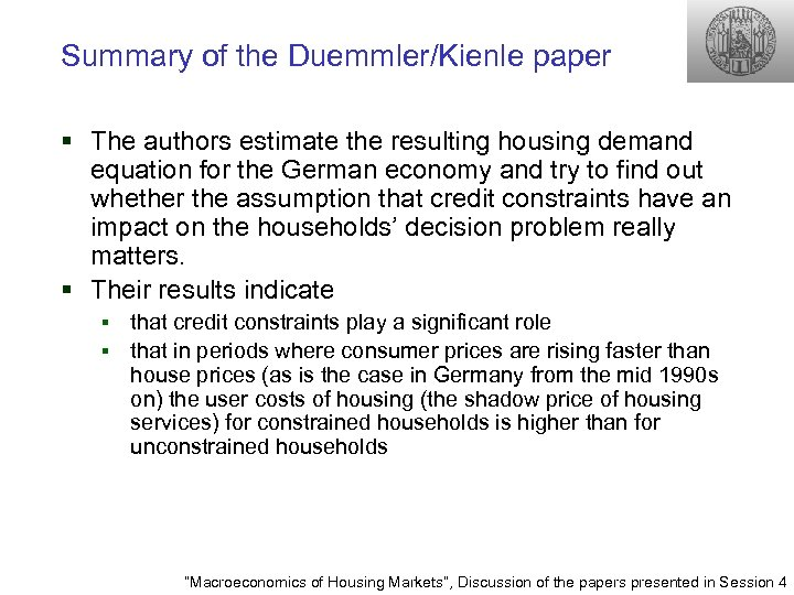 Summary of the Duemmler/Kienle paper § The authors estimate the resulting housing demand equation
