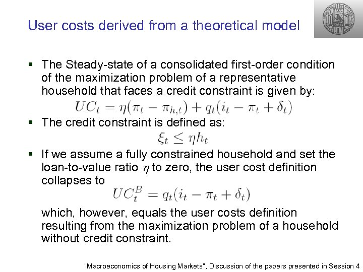 User costs derived from a theoretical model § The Steady-state of a consolidated first-order