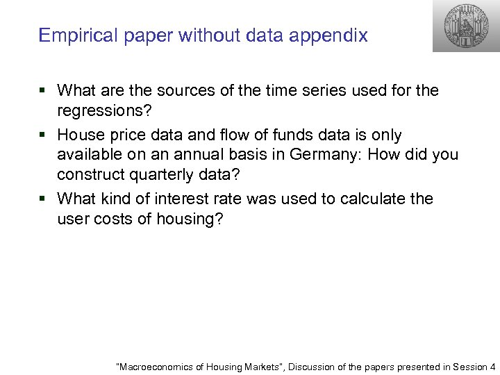 Empirical paper without data appendix § What are the sources of the time series