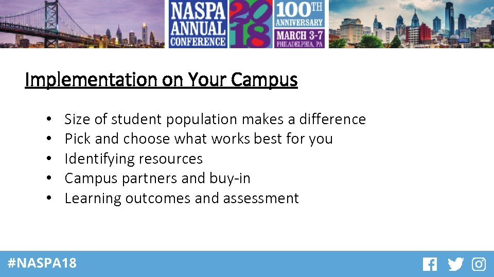 Implementation on Your Campus • • • Size of student population makes a difference
