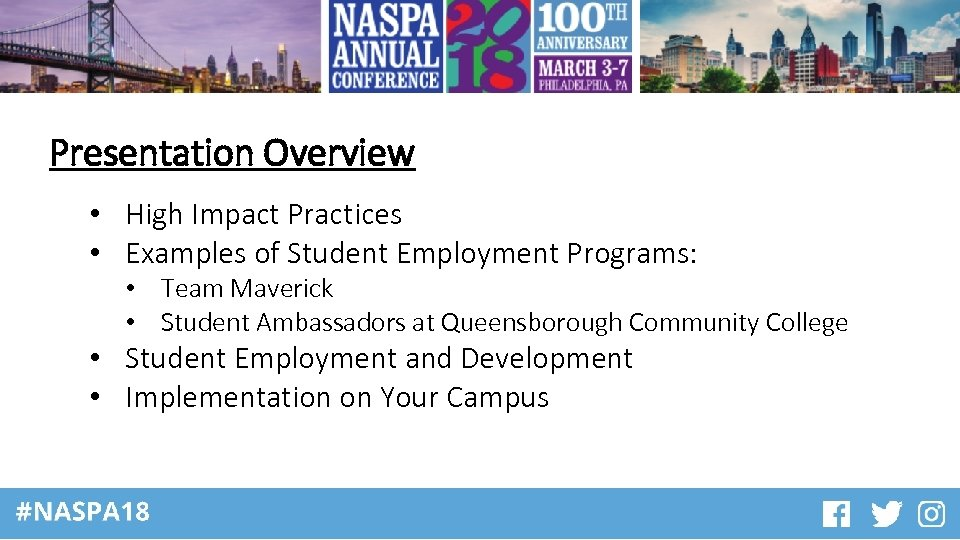 Presentation Overview • High Impact Practices • Examples of Student Employment Programs: • Team