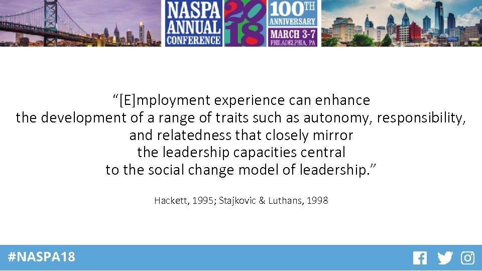 """""""[E]mployment experience can enhance the development of a range of traits such as autonomy,"""
