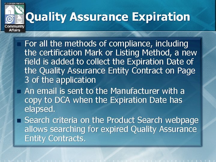 Quality Assurance Expiration n For all the methods of compliance, including the certification Mark