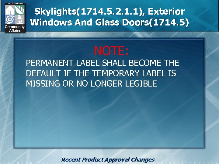 Skylights(1714. 5. 2. 1. 1), Exterior Windows And Glass Doors(1714. 5) NOTE: PERMANENT LABEL