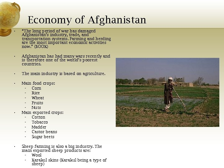 """Economy of Afghanistan • """"The long period of war has damaged Afghanistan's industry, trade,"""