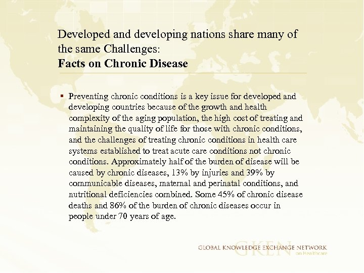Developed and developing nations share many of the same Challenges: Facts on Chronic Disease