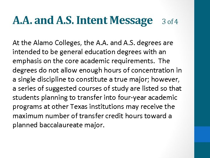 A. A. and A. S. Intent Message 3 of 4 At the Alamo Colleges,
