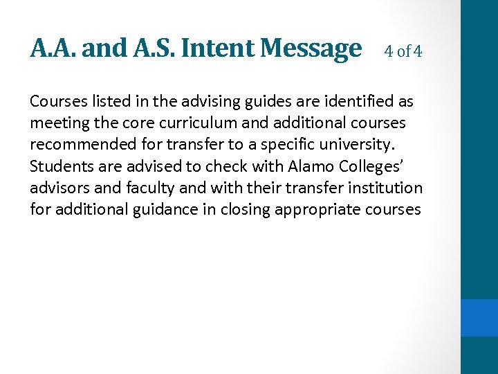A. A. and A. S. Intent Message 4 of 4 Courses listed in the