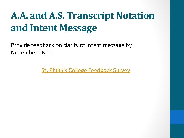 A. A. and A. S. Transcript Notation and Intent Message Provide feedback on clarity