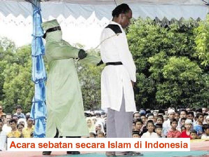 Acara sebatan secara Islam di Indonesia