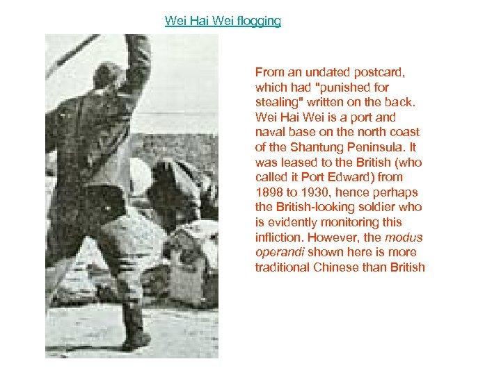 Wei Hai Wei flogging From an undated postcard, which had