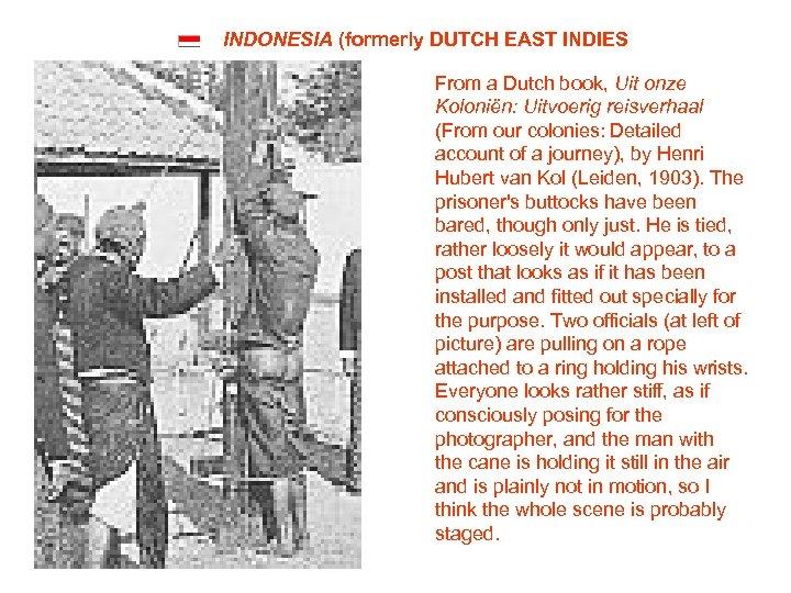 INDONESIA (formerly DUTCH EAST INDIES From a Dutch book, Uit onze Koloniën: Uitvoerig reisverhaal
