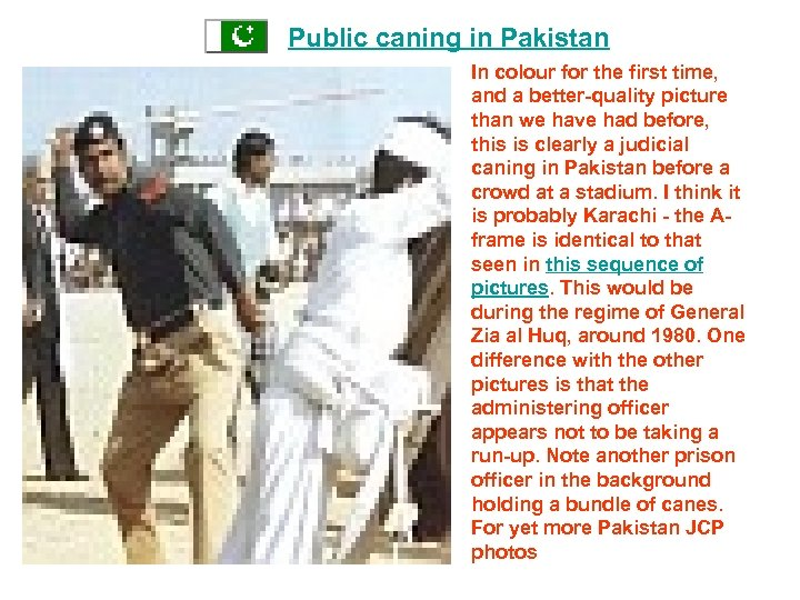 Public caning in Pakistan In colour for the first time, and a better-quality picture