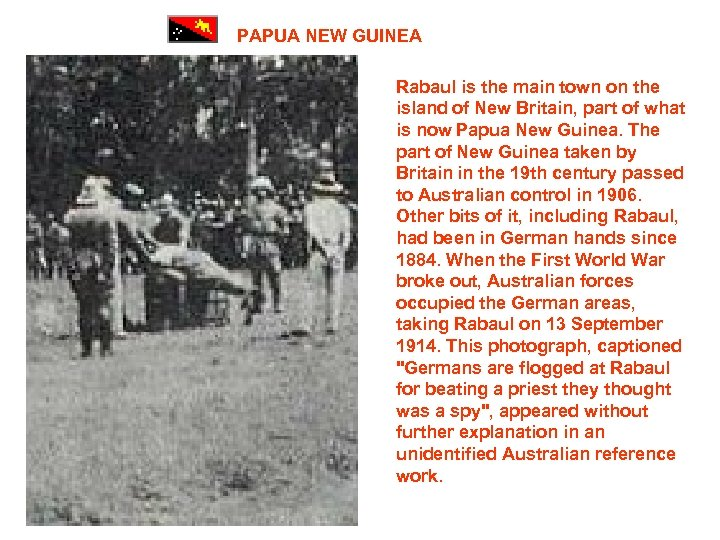 PAPUA NEW GUINEA Rabaul is the main town on the island of New Britain,