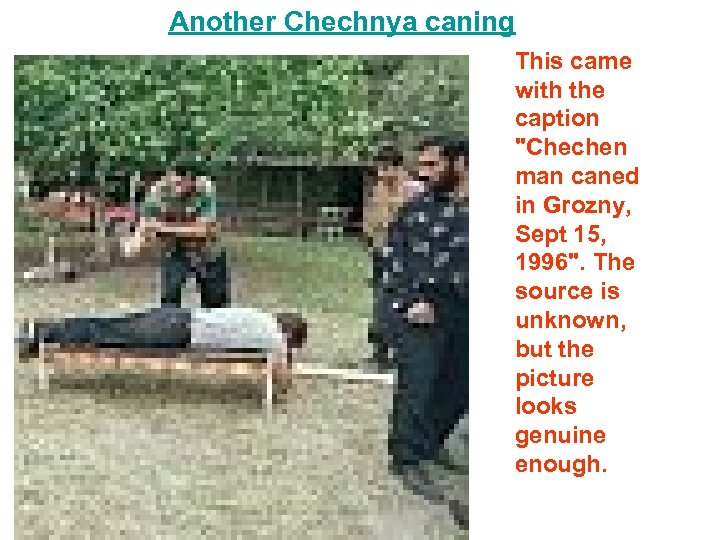Another Chechnya caning This came with the caption