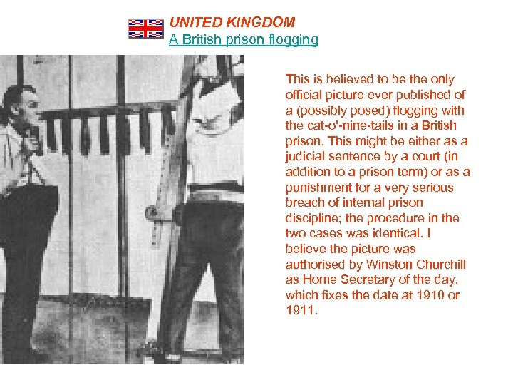 UNITED KINGDOM A British prison flogging This is believed to be the only official