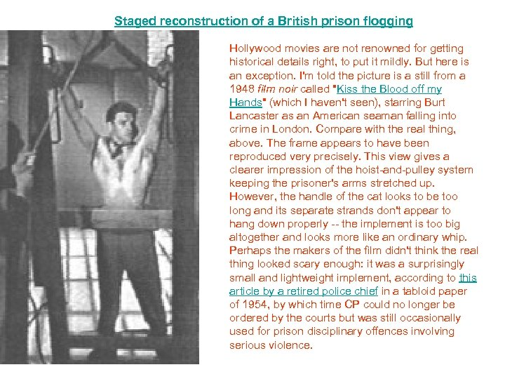 Staged reconstruction of a British prison flogging Hollywood movies are not renowned for getting