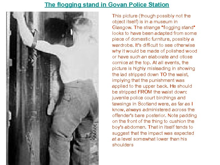 The flogging stand in Govan Police Station This picture (though possibly not the object
