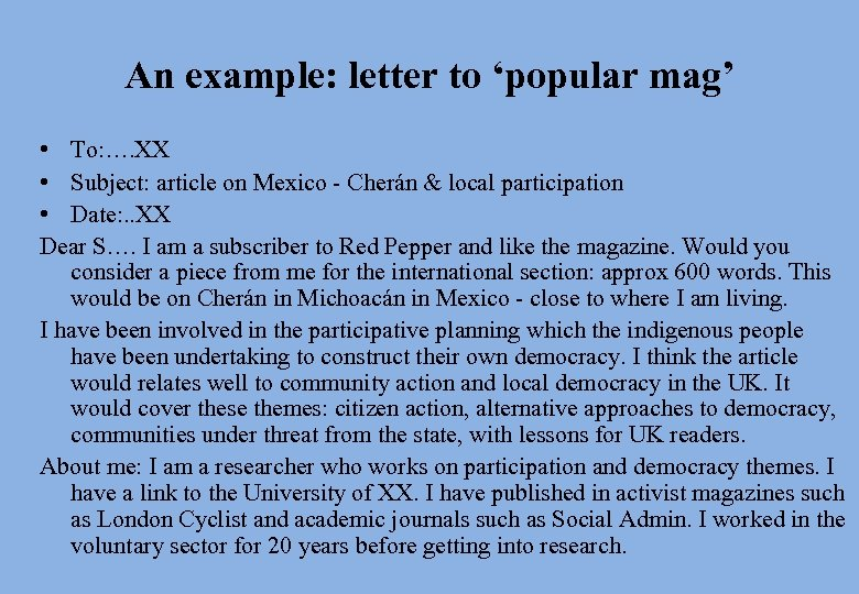 An example: letter to 'popular mag' • To: …. XX • Subject: article on